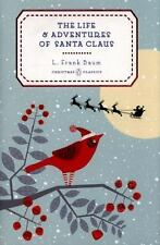 The Life and Adventures of Santa Claus by L. Frank Baum (2015, Hardcover)