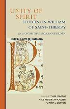 Unity of Spirit : Studies on William of Saint-Thierry in Honor of E. Rozanne...