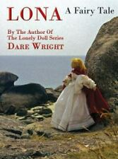 Lona, a Fairy Tale by Dare Wright (2015, Hardcover)