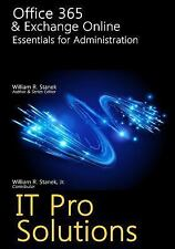 IT Pro Solutions: Office 365 and Exchange Online: Essentials for...