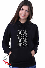Good Vibes Good Times Tumblr Inspirational Friends Weekend Sweatshirt Hoodie