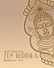 Mindfulness: Adult Coloring Books: Zen Buddha : Doodles and Patterns to Color...