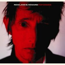 Rowland S. Howard Pop Crimes limited edition RED vinyl LP NEW/SEALED