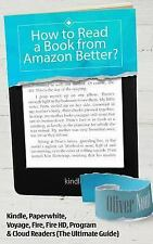 How to Read a Book from Amazon Better? : Kindle, Paperwhite, Voyage; Compare...