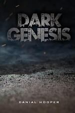 Shadows and Shine: Dark Genesis : In the Beginning, Darkness Came by Danial...