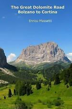 Weeklong Car Trips in Italy Ser.: The Great Dolomite Road - Bolzano to...