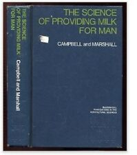 The Science of Providing Milk for Man (McGraw-Hill publications in the agricultu