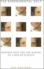 Synthesis: The Experimental Self : Humphry Davy and the Making of a Man of...