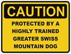 1x CAUTION PROTECTED BY GREATER SWISS MOUNTAIN DOG WARNING FUNNY STICKER DOG PET