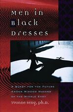 Men in Black Dresses: A Quest for the Future Among Wisdom-makers of the...