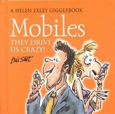 Mobile Phones: The Drive Us Crazy! by Bill Stott (Hardback, 2004)