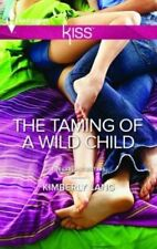 The Taming of a Wild Child by Kimberly Lang (Hardback, 2013)