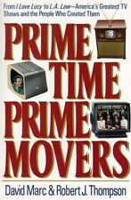 Prime Time, Prime Movers: From I Love Lucy to L.A. Law-America's Greatest TV Sho