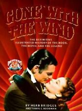 Gone With the Wind: The Definitive Illustrated History of the Book, the Movie an