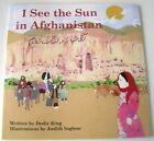 NEW SIGNED I See The Sun In Afghanistan 1st Edition