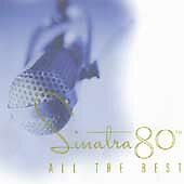"""Sinatra 80th-All the Best"" 2-LIKE NEW CD'S*MINT*FREE 1ST CLASS SHIPPING"