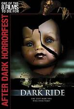 Dark Ride (DVD, 2007) Like New in Widescreen,(one of the 8 films to die for)
