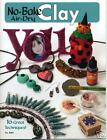 NO BAKE AIR-DRY CLAY-Polymer/Fimo/Sculpey/Premo/Stamping-Jewelry-Craft Idea Book