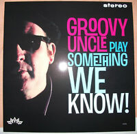 GROOVY UNCLE Play Something We Know 180g vinyl LP State Goodchilde Kravin As