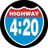 New, HIGHWAY 4:20 Slogan PIN BADGE Button