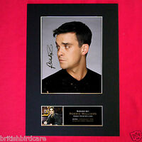 ROBBIE WILLIAMS Signed Autograph Mounted Photo Repro A4 Print 71