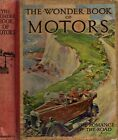 Vintage Cars - THE WONDER BOOK OF MOTORS - The Romance Of The Road (HC; 1926)