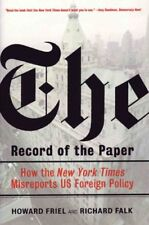 The Record of the Paper: The New York Times on US Foreign Policy and...
