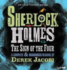 THE SIGN OF THE FOUR - ARTHUR CONAN DOYLE SHERLOCK HOLMES 4 CD AUDIO BOOK - NEW