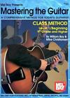 Mel Bay Mastering the Guitar Class Method, Level 1: 9th Grade & Higher by Willi