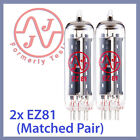 2x NEW JJ Tesla 6CA4 / EZ81 Vacuum Tubes, Matched Pair TESTED