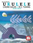 Ukulele Chord Solos in (Standard) C Tuning with CD