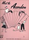 MEET THE ACCORDION-PreMethod for Accordion-ALFRED GRANT-8 SONGS-SHEET MUSIC-1958