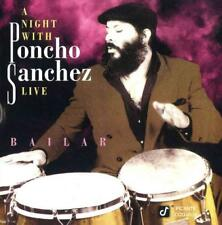 A NIGHT WITH PONCHO SANCHEZ LIVE: BAILAR NEW CD