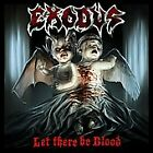 EXODUS **LET THERE BE BLOOD**CD