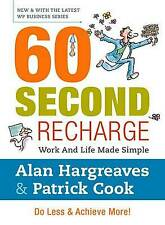 60 Second Recharge: Work and Life Made Simple. Do Less & Achieve More! (Wp Busin