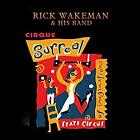RICK WAKEMAN & HIS BAND - CIRQUE SURREAL CD Album ( YES / THE STRAWBS ) *NEW*
