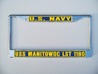 USS MANITOWOC LST 1180 License Plate Frame U S Navy USN Military