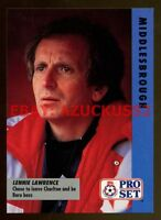 Lennie Lawrence Middlesbrough #34 Pro Set Fixture List Football 1991/2 Card