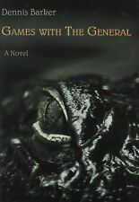 Games with the General, Barker, Dennis, Good condition, Book