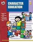 Character Education, Grade 3 (Character Education (Frank Schaffer Publications))