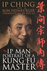 IP Man: Portrait of a Kung Fu Master by Eric Li 9781555175160 (Paperback, 2001)