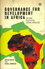 Governance for Development in Africa: Solving Collective Action Problems by...