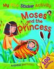 Moses and the Princess (My Bible Sticker Activity), Vic Parker, New Book