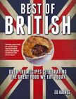 Best of British: Over 180 Recipes Celebrating the Great Food We Eat Today by...