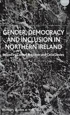 Gender, Democracy and Inclusion in Northern Ireland (Women&quote;s Studies at Yo