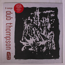 DUB THOMPSON: 9 Songs LP (limited edition colored vinyl, w/ download) Rock & Po