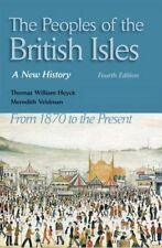 The Peoples of the British Isles: A New History from 1870 to the Present by...