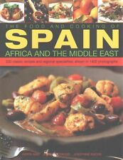 The Food and Cooking of Spain, Africa and the Middle East: Over 300...