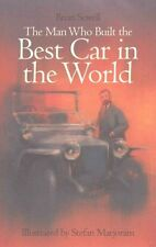 The Man Who Made the Best Car in the World by Brian Sewell (Hardback, 2015)