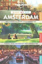 Lonely Planet Make My Day Amsterdam by Lonely Planet (Spiral bound, 2015)